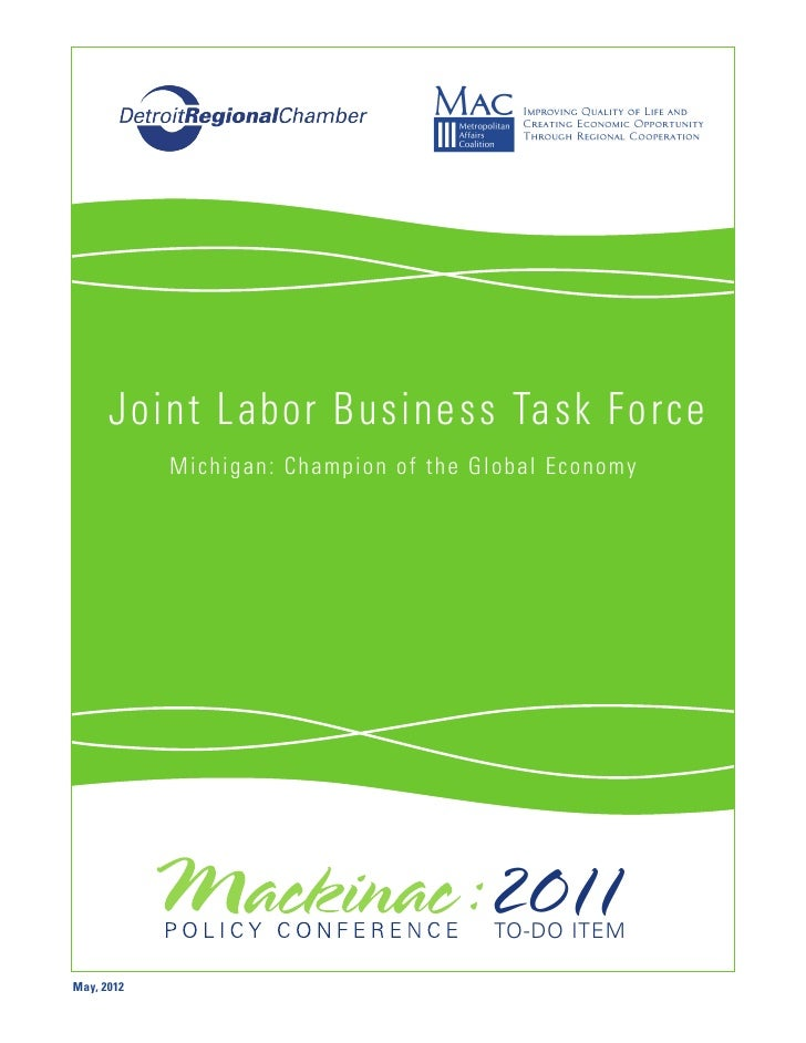 Joint Labor Business Task Force            M ich ig a n : C h a mpi on of the G l obal Ec onom y                          ...