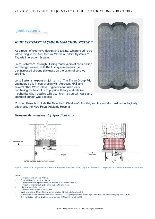 Customised Expansion Joints for High Specifications Structures ©	The	Trajan	Group	2014-2017.	All	Rights	Reserved.	 	 	 	 	...