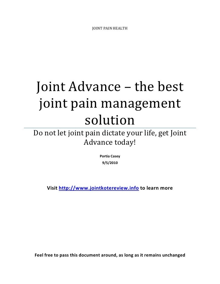 JOINT PAIN HEALTH     Joint Advance – the best  joint pain management          solution Do not let joint pain dictate your...