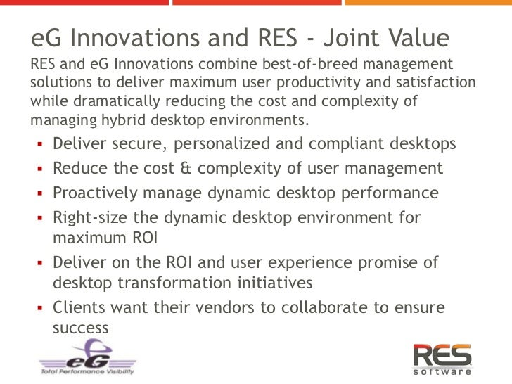 eG Innovations and RES - Joint ValueRES and eG Innovations combine best-of-breed managementsolutions to deliver maximum us...