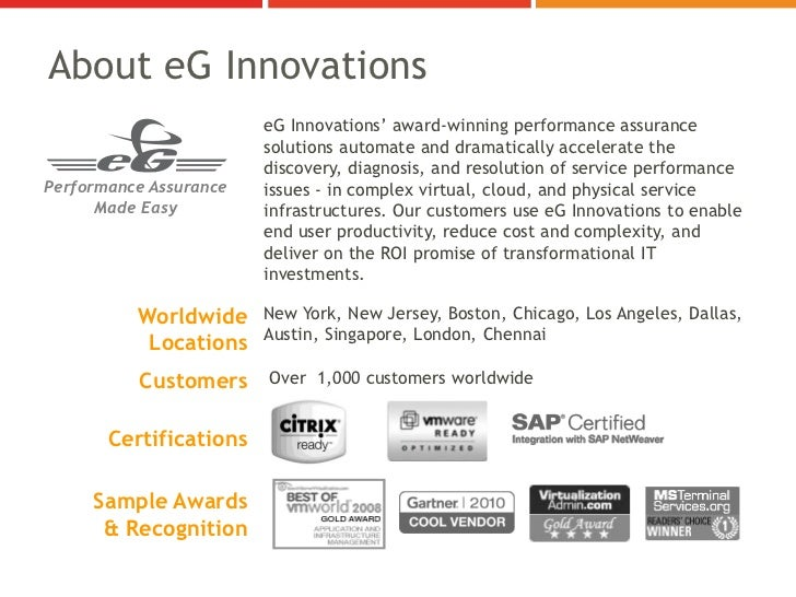 About eG Innovations                        eG Innovations' award-winning performance assurance                        sol...