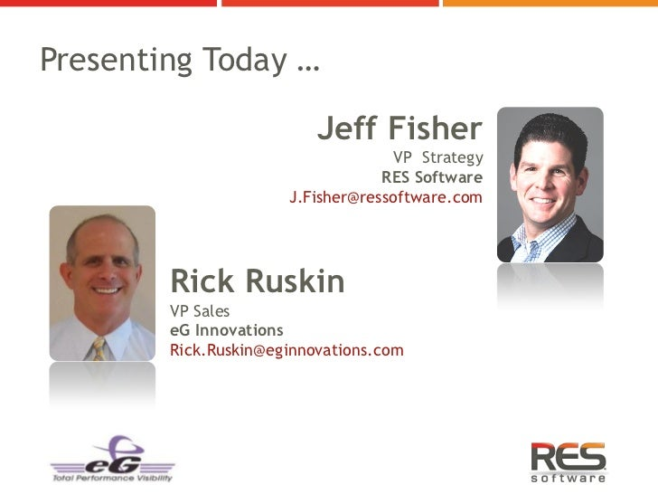 Presenting Today …                          Jeff Fisher                                    VP Strategy                    ...