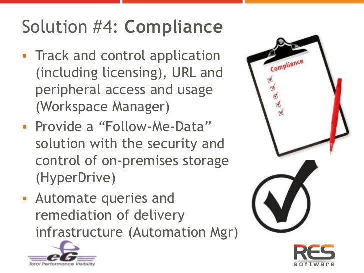 Solution #4: Compliance Track and control application  (including licensing), URL and  peripheral access and usage  (Work...