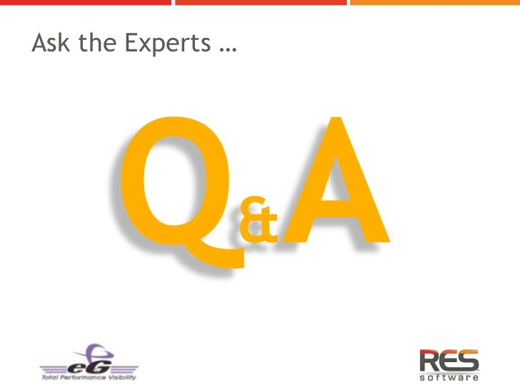 Ask the Experts …                &