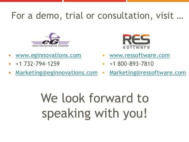 For a demo, trial or consultation, visit … www.eginnovations.com        www.ressoftware.com +1 732-794-1259            ...