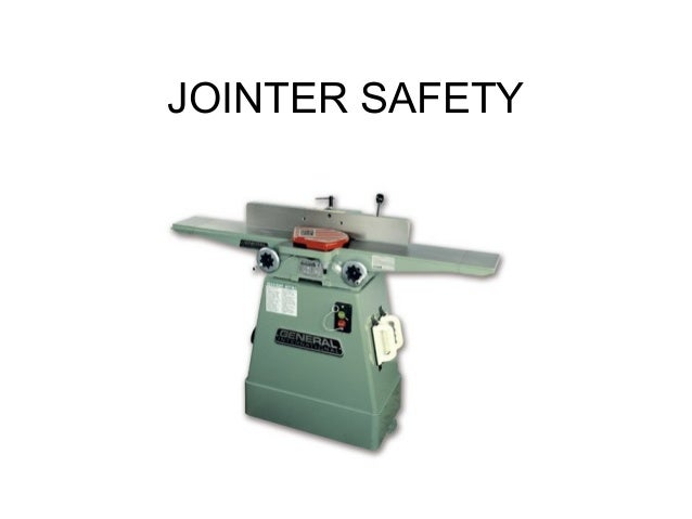 JOINTER SAFETY