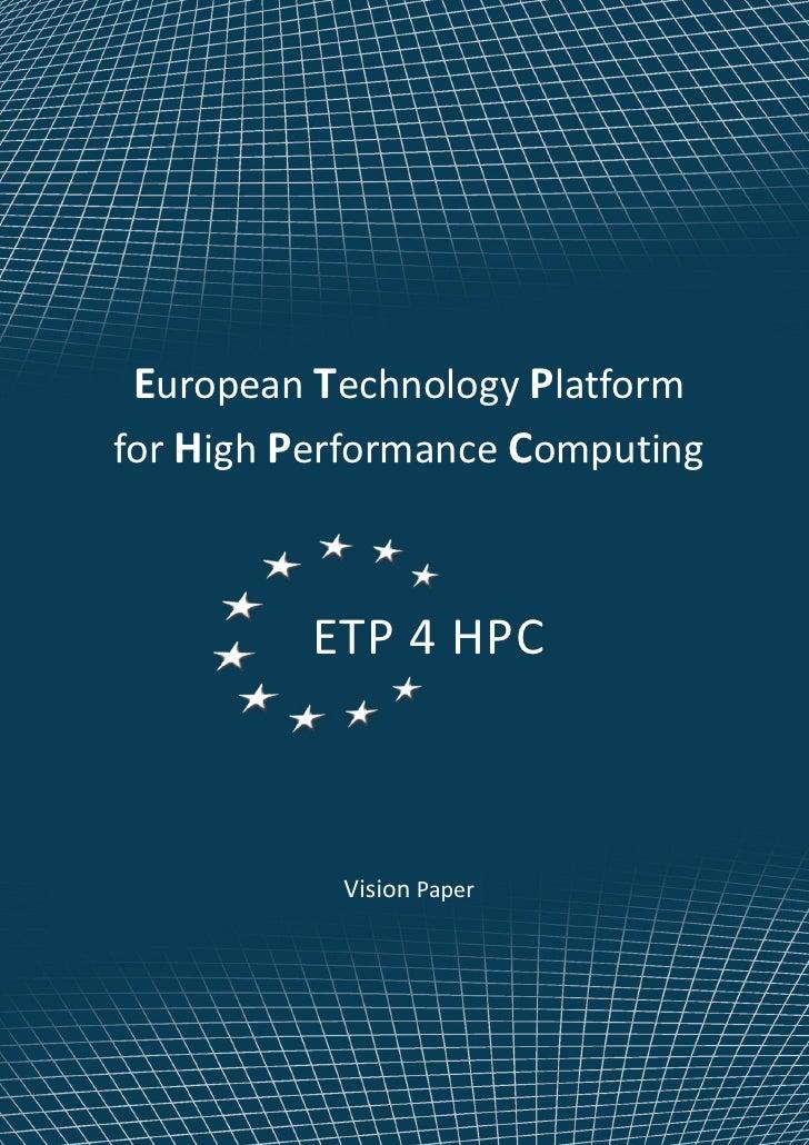 Performance Technology: European Technology Platformfor High Performance Computing