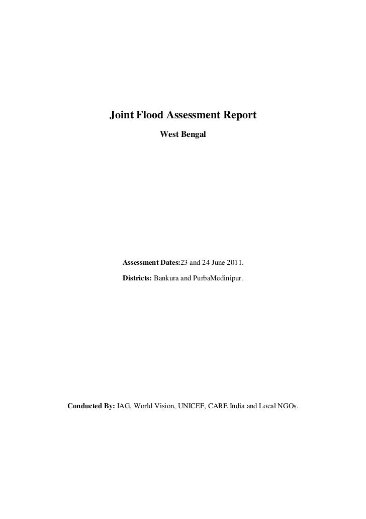 Joint Flood Assessment Report                           West Bengal               Assessment Dates:23 and 24 June 2011.   ...