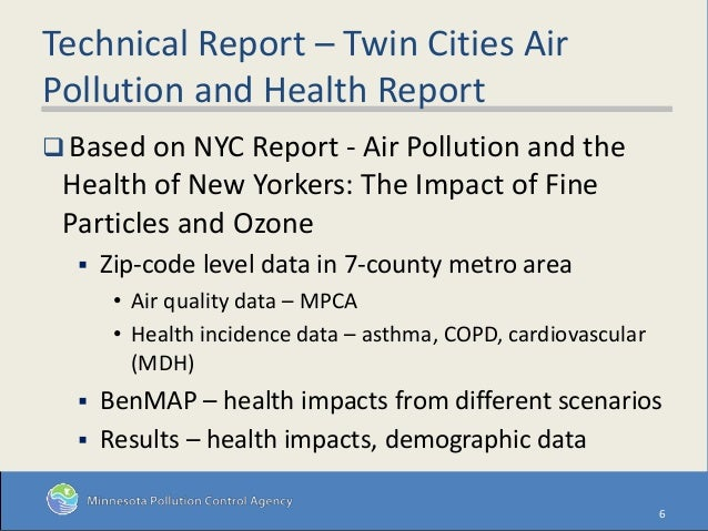 Technical Report – Twin Cities Air Pollution and Health Report  Based on NYC Report - Air Pollution and the Health of New...