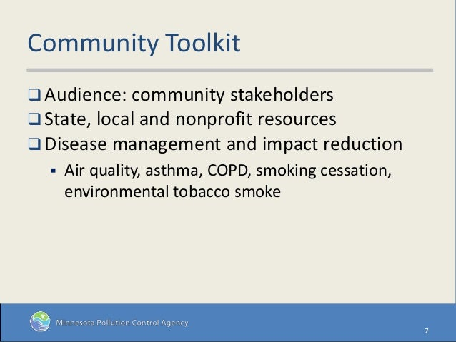 Community Toolkit  Audience: community stakeholders  State, local and nonprofit resources  Disease management and impac...