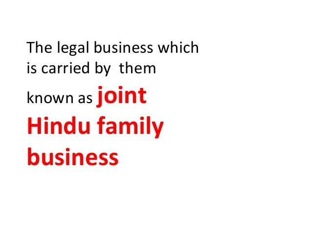 Joint hindu family an affectionate business
