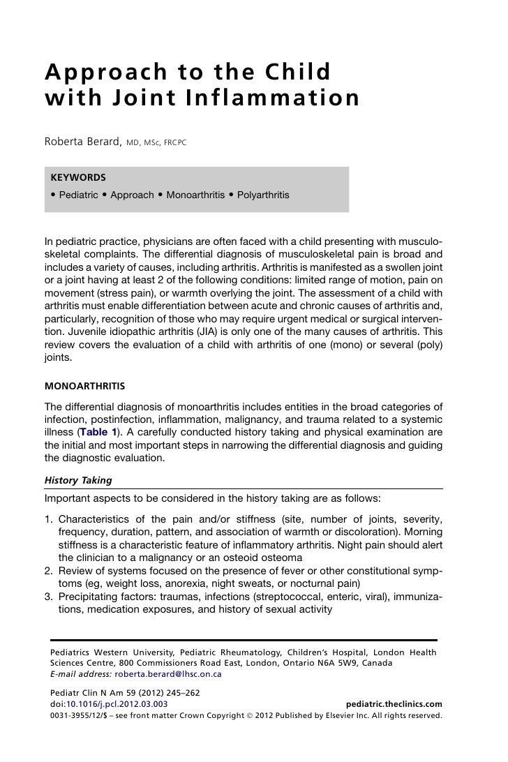 A p p ro a c h t o t h e C h i l dwith Joint InflammationRoberta Berard,      MD, MSc, FRCPC KEYWORDS  Pediatric  Approach...