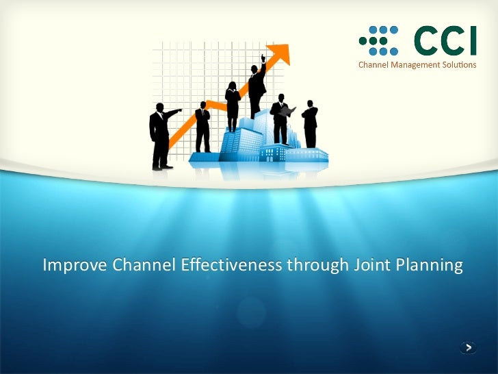 Improve Channel Effectiveness through Joint Planning