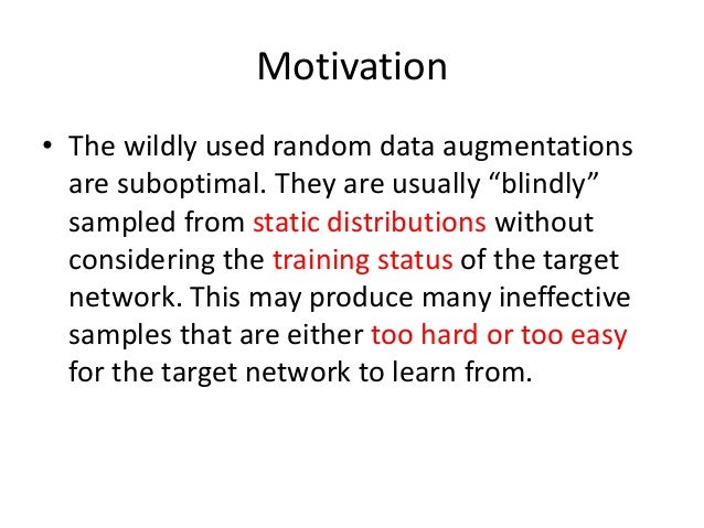 Joint optimize data augmentation and network training Slide 2