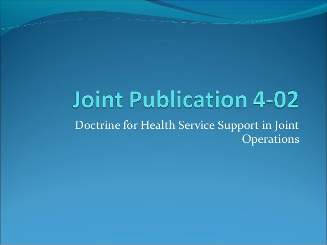Doctrine for Health Service Support in Joint Operations