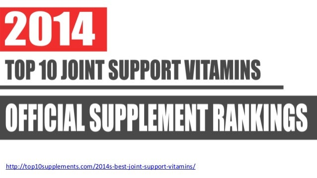 http://top10supplements.com/2014s-best-joint-support-vitamins/