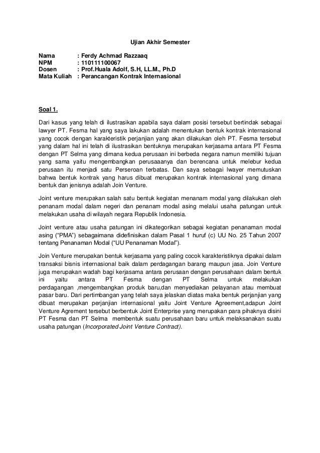 Joint Venture Agreement. Ujian Akhir Semester Nama : Ferdy Achmad Razzaaq  NPM : 110111100067 Dosen : Prof.