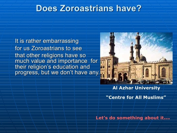 Does Zoroastrians have?  It is rather embarrassing for us Zoroastrians to see  that other religions have so much value and...