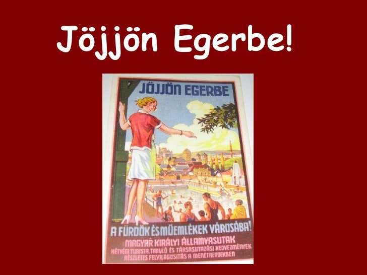 Jöjjön Egerbe!