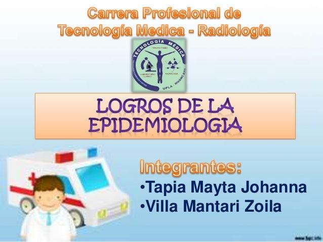 •Tapia Mayta Johanna •Villa Mantari Zoila