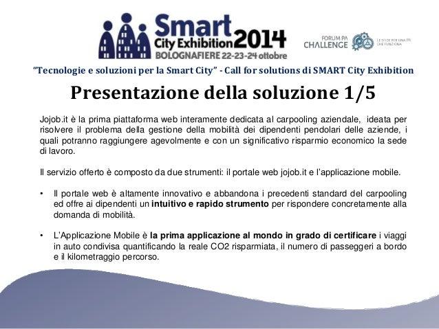 """""""Tecnologie e soluzioni per la Smart City"""" - Call for solutions di SMART City Exhibition Jojob.it è la prima piattaforma w..."""