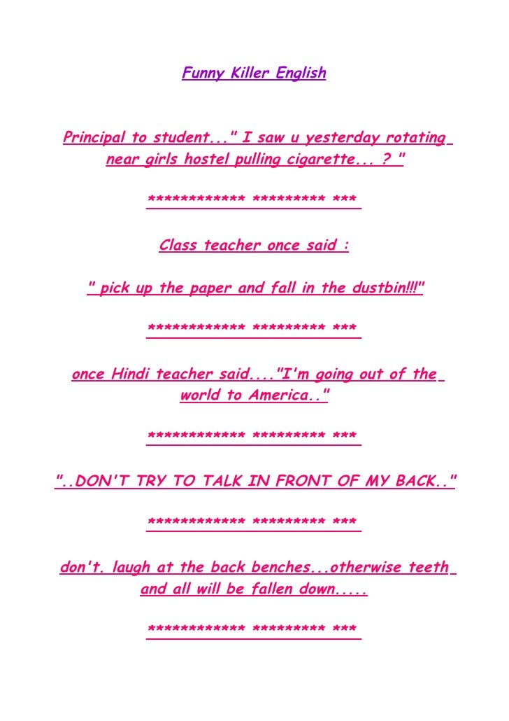 "Funny Killer English    Principal to student..."" I saw u yesterday rotating       near girls hostel pulling cigarette... ?..."