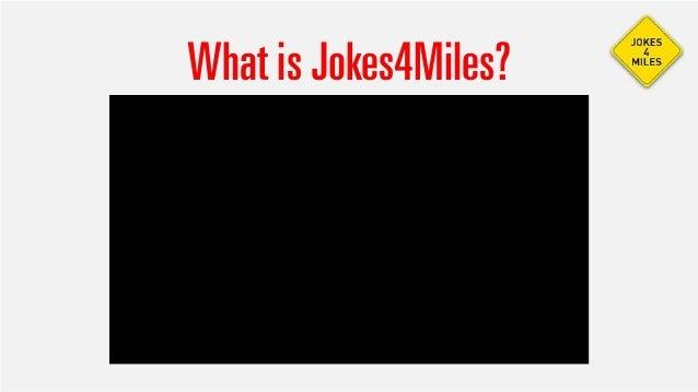 What is Jokes4Miles?