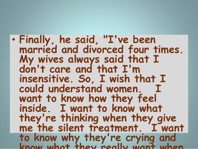 """• Finally, he said, """"I've been married and divorced four times. My wives always said that I don't care and that I'm insens..."""