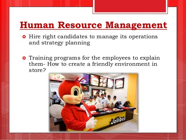business strategy of jollibee Large-scale store chains and business strategies are constantly changed to  be successful, fast-food brands have to have appropriate and different strategies.