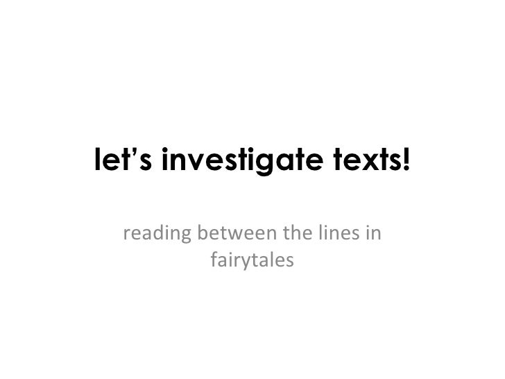 let's investigate texts! reading between the lines in fairytales