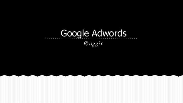 Google Adwords @oggix