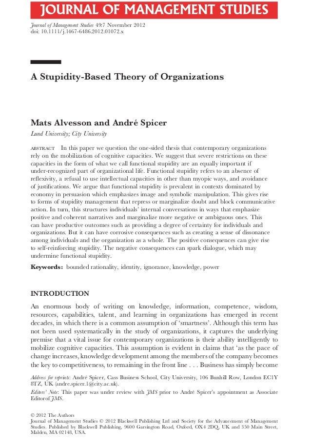 A Stupidity-Based Theory of Organizationsjoms_1072 1194..1220Mats Alvesson and André SpicerLund University; City Universit...