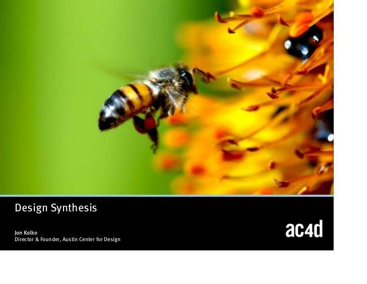 Design SynthesisJon KolkoDirector U0026 Founder, Austin Center For Design ...