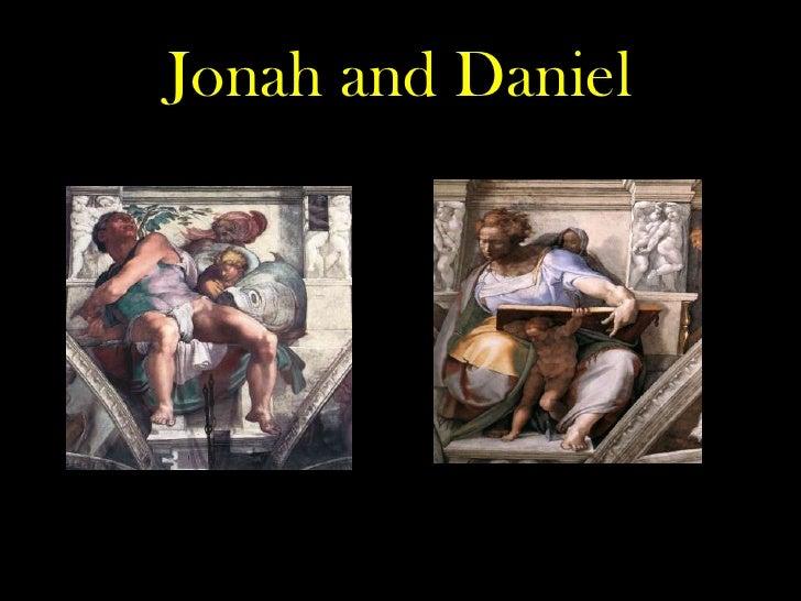 Jonah and Daniel<br />