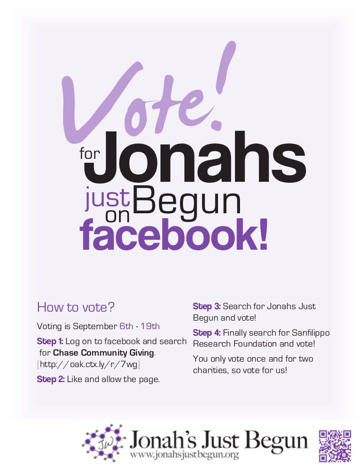 Vote!       Jonahs          for            just Begun                 on          facebook!How to vote?                   ...