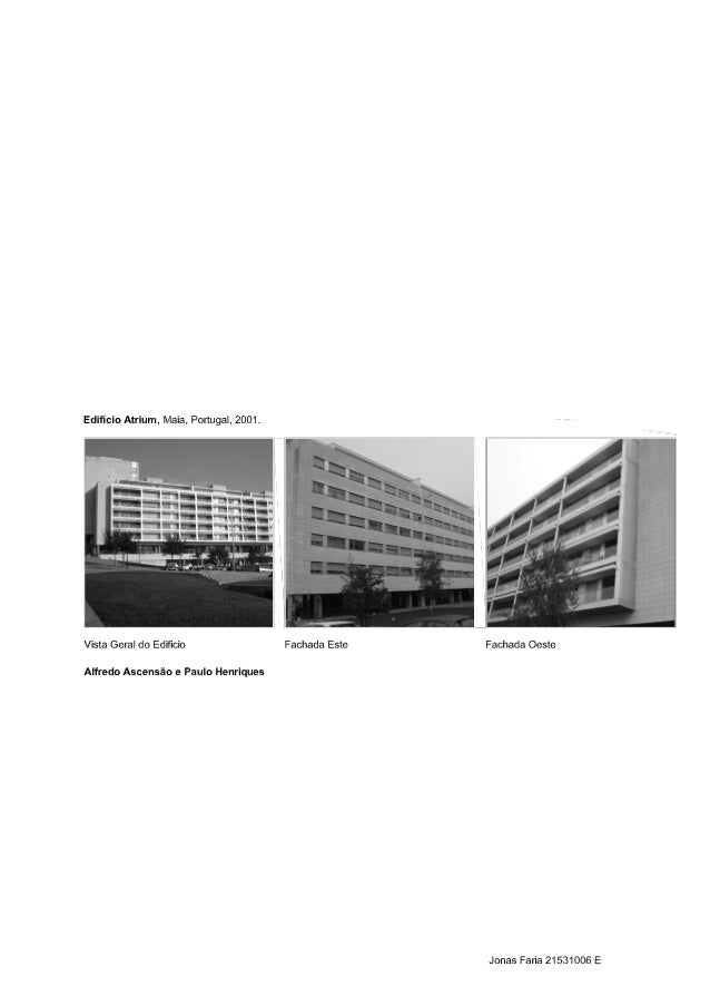 "Edifício Atrium,  Maia,  Portugal,  2001.  x7"" / /           277/ / l 7/7 1'/   . J z/  /x   / / / /  , Â/ / / x/        l..."