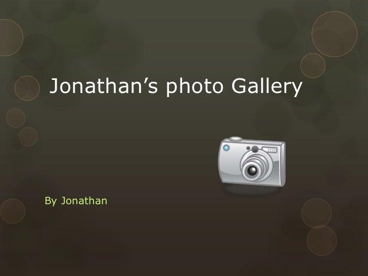 Jonathan's photo GalleryBy Jonathan