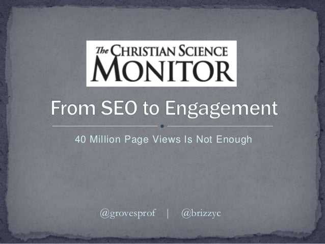 40 Million Page Views Is Not Enough @grovesprof | @brizzyc