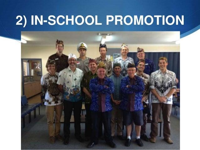 2) IN-SCHOOL PROMOTION