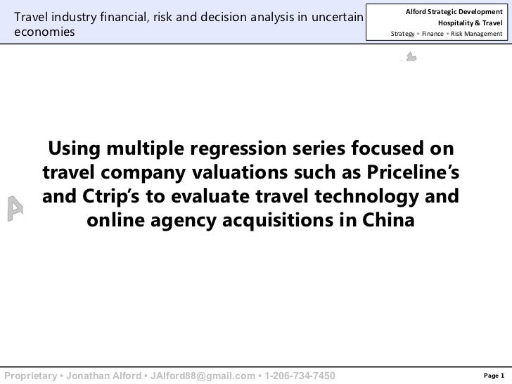Page 1<br />Travel industry financial, risk and decision analysis in uncertain economies<br />Using multiple regression se...