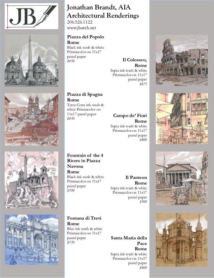 Jonathan Brandt, AIAArchitectural Renderings206.526.1122www.jbarch.netPiazza del PopoloRomeBlack ink wash & whitePrismacol...