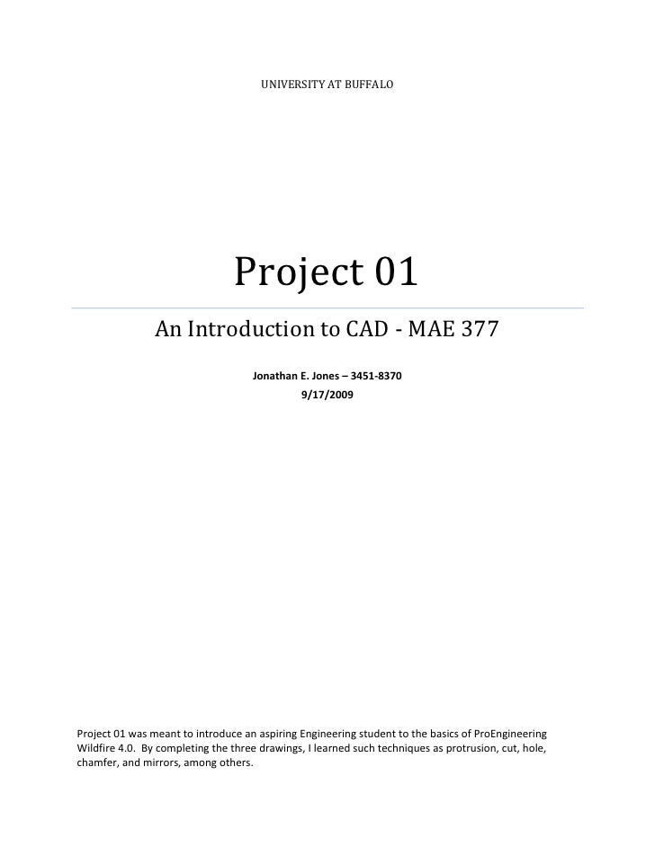 UNIVERSITY AT BUFFALO                                      Project 01                 An Introduction to CAD - MAE 377    ...