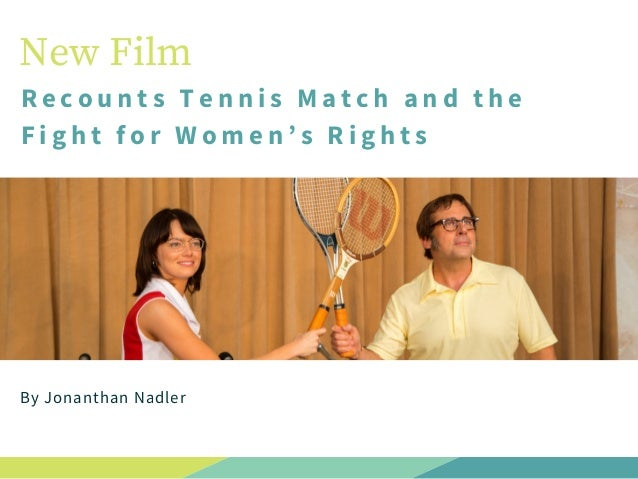 New Film Recounts Tennis Match and the Fight for Women's Rights By Jonanthan Nadler