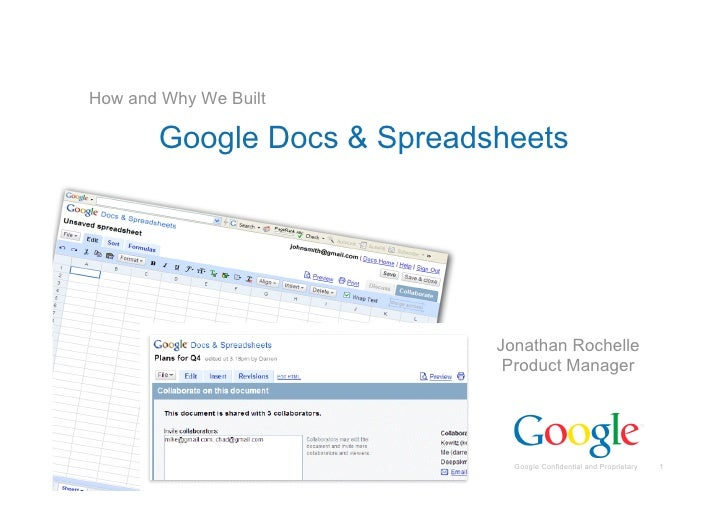 How and Why We Built             Google Docs & Spreadsheets                                     Jonathan Rochelle         ...