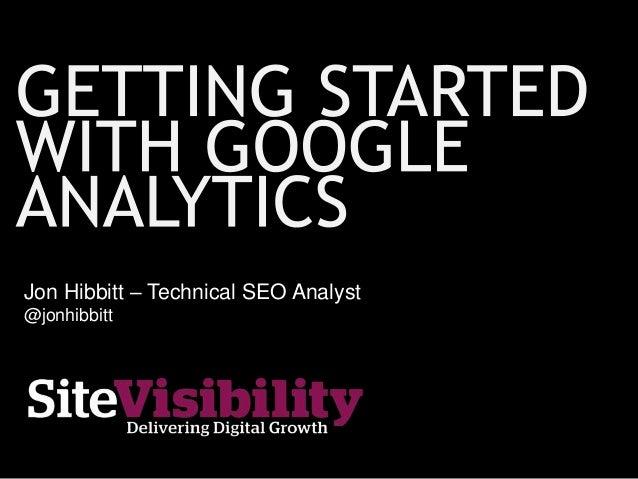 Jon Hibbitt – Technical SEO Analyst @jonhibbitt