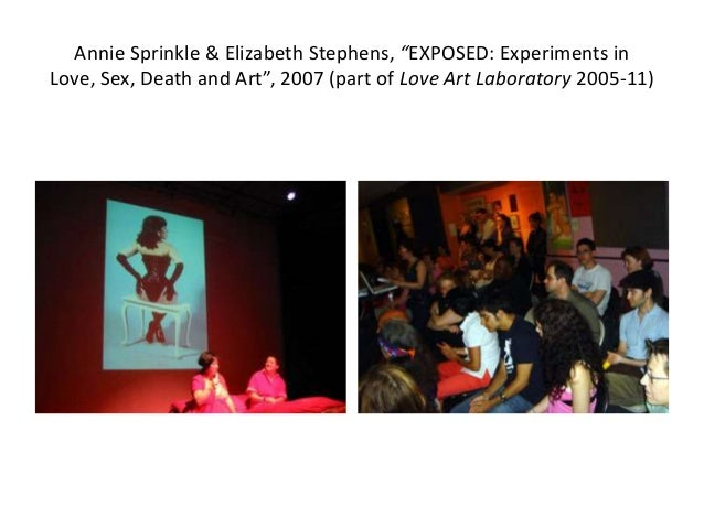 """Annie Sprinkle & Elizabeth Stephens, """"EXPOSED: Experiments in Love, Sex, Death and Art"""", 2007 (part of Love Art Laboratory..."""