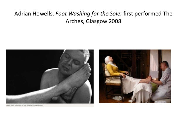 Adrian Howells, The Pleasure of Being: Washing, Feeding, Holding , first performed One-on-One Festival, BAC, London 2010 (...