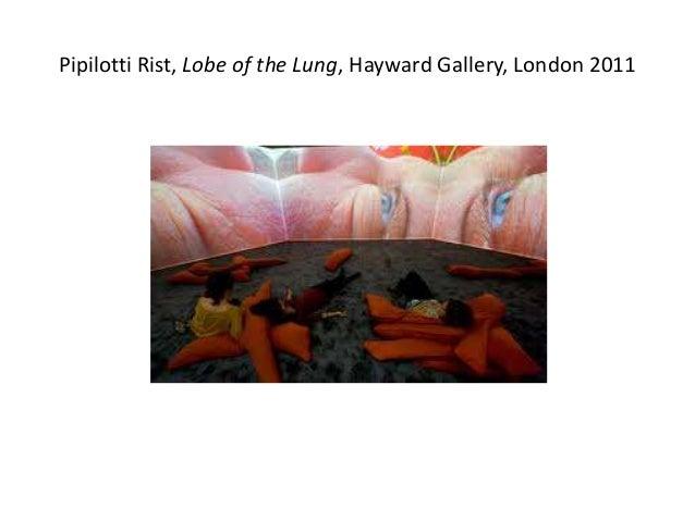 Pipilotti Rist, Lobe of the Lung, Hayward Gallery, London 2011