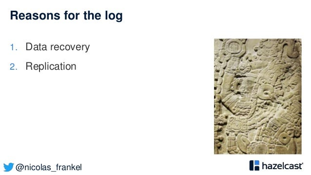 @nicolas_frankel Reasons for the log 1. Data recovery 2. Replication