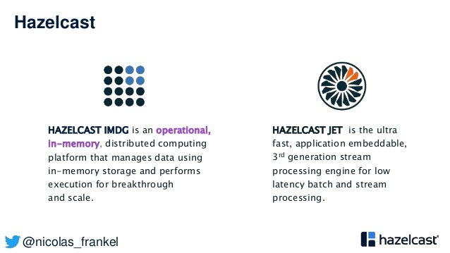 @nicolas_frankel Hazelcast HAZELCAST IMDG is an operational, in-memory, distributed computing platform that manages data u...